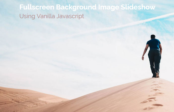 Fullscreen Background Image Slideshow