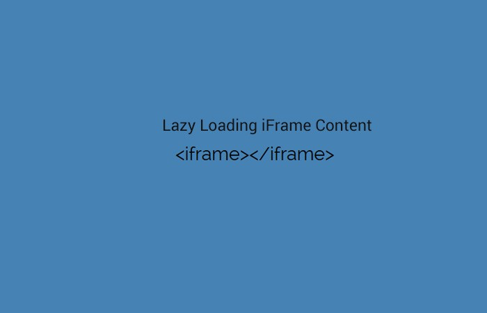 Lazy Load iFrame Content
